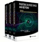 Reinhard Honegger, Alfred Rieckers - Photons in Fock Space and Beyond (In 3 Volumes) - 9789814618823 - V9789814618823