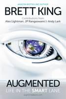 Brett King - Augmented: Life in the Smart Lane - 9789814634038 - V9789814634038