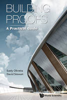 David Stewart - Building Proofs: A Practical Guide - 9789814641302 - V9789814641302