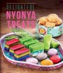 Chia, Philip - Delightful Nyonya Treats - 9789814677899 - V9789814677899