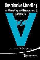 - QUANTITATIVE MODELLING IN MARKETING AND MANAGEMENT (SECOND EDITION) - 9789814696340 - V9789814696340