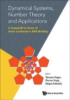 Thomas Hagen - Dynamical Systems, Number Theory and Applications: A Festschrift in Honor of Armin Leutbecher's 80th Birthday - 9789814699860 - V9789814699860