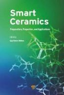 - Smart Ceramics: Preparation, Properties, and Applications - 9789814774307 - V9789814774307