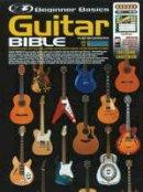 Turner, Gary; Gelling, Peter; Duncan, Brett - Beginner Basics Guitar Bible - 9789829118158 - V9789829118158