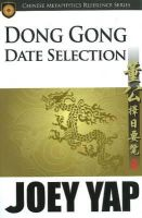 Yap, Joey - Dong Gong Date Selection - 9789833332519 - V9789833332519