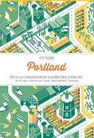 Viction Workshop - Citix60 - Portland: 60 Creatives Show You the Best of the City - 9789881320407 - V9789881320407