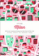 Viction Workshop - Citix60 Milan: 60 Creatives Show You the Best of the City - 9789881320469 - V9789881320469