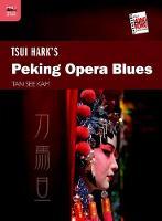 Tan, See Kam - Tsui Hark's Peking Opera Blues (The New Hong Kong Cinema) - 9789888208852 - V9789888208852