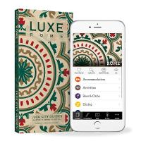 City Guides, LUXE - LUXE Rome: New edition including free mobile app (Luxe City Guide) - 9789888335206 - V9789888335206