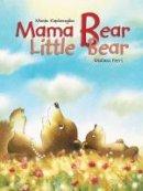 KAPLANOGLOU. MANIA - Mama Bear, Little Bear - 9789888341221 - KRS0030417