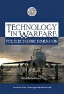Baram, Abdul Karim - Technology in Warfare: The Electronic Dimension (The Emirates Center for Strategic Studies and Research) - 9789948009641 - V9789948009641