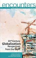 Pieterse, Jan Nederveen, Khondker, Habibul Haque - 21st Century Globalization: Perspectives from the Gulf (Encounters) - 9789948157519 - V9789948157519