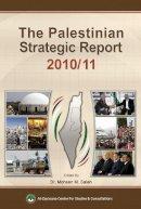 - The Palestinian Strategic Report - 9789953500706 - V9789953500706