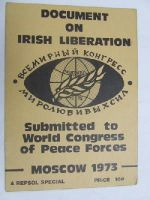 No author stated - DOCUMENT ON IRISH LIBERATION: SUBMITTED TO WORLD CONGRESS OF PEACE FORCES, Moscow 1973 -  - KAS0004144