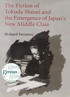 Torrance, Richard - The Fiction of Tokuda Shusei and the Emergence of Japan's New Middle Class - 9780295973210 - KCD0012572