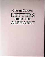 Carson, Ciaran - Letters from an Alphabet -  - KCK0001262