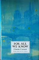 Carson, Ciaran - For all we know -  - KCK0001269