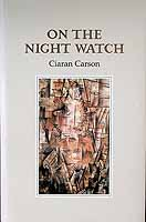 Carson, Ciaran - On The Night Watch -  - KCK0001270