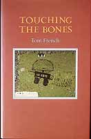 French, Tom - Touching the Bones -  - KCK0001287
