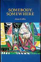 Gillis, Alan - Somebody, Somewhere -  - KCK0001296