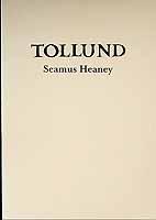 Heaney, Seamus - Tollund -  - KCK0001324