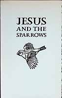 Heaney, Seamus - Jesus and the Sparrows  from the Irish 7th century -  - KCK0001326