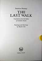Heaney, Seamus - The Last Walk Translations from the Italian of Giovanni Pascoli Paintings and drawings by Martin Gale -  - KCK0001329