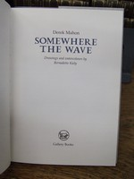 Mahon, Derek - Somewhere the Wave (drawings and watercolours by Bernadette Kiely) -  - KCK0001368