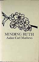 Mathews, Aidan - Minding Ruth -  - KCK0001392