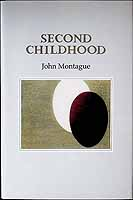 Montague, John - Second Childhood -  - KCK0001412