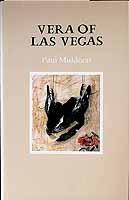 Muldoon, Paul - Vera of Las Vegas A Libretto -  - KCK0001421