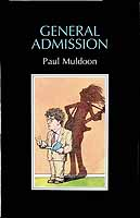 Muldoon, Paul - General Admoission -  - KCK0001422