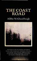 Ni Ghearbhuigh, Ailbhe - The Coast Road. Selected Poems in Irish with translations into English by machael et al -  - KCK0001435