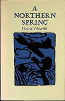 Ormsby, Frank - A Northern Spring -  - KCK0001442