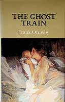 Ormsby, Frank - The Ghost Train -  - KCK0001443