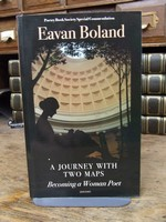Boland Eavan - A Journey with Two Maps Becoming a Woman Poet -  - KCK0001464