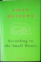 Mathews Aidan  - According to the small Hours -  - KCK0001495