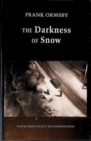 Ormsby Frank - The Darkness of Snow -  - KCK0001640