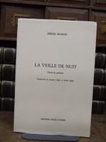 Mahon Derek - La Veille De Nuit Choix de Poemes Traduction de Jacques Chuto Rigal -  - KCK0001757
