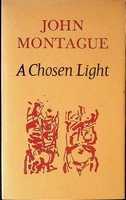 Montague John - A ChosenLight Drawing on dustjacket by Louis Le Brocquy. -  - KCK0001782
