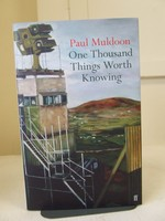 Muldoon Paul - One Thousand things worth Knowing -  - KCK0001817