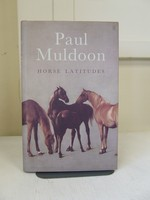 Muldoon Paul..The Most significant English Language Poet born since the Second World War...The TLS. - Horse Latitudes -  - KCK0001819