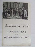 - The Chruch of Ireland in the Queen's university of Belfast Seventh Annual Report -  - KDK0004715