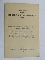 Irish Catholic Historical Committee Dublin - Proceedings of the Irish Catholic Historical Committee, 1955 etc -  - KDK0004789