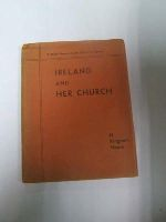 H.Kingsmill  Moore - Ireland and Her Church -  - KDK0004903
