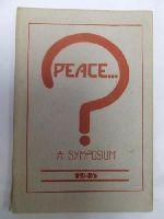 - Peace...? A Symposium -  - KDK0005352