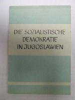 - Die Sozialistische Demokratie in Jugoslawien -  - KDK0005575