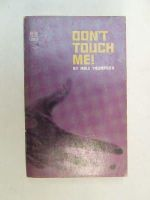 Thompson, Mike - Don't Touch Me! -  - KEB0000876