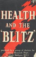 prepared by a group of doctors for Labour Research Dept. - Health and the blitz -  - KEX0157572