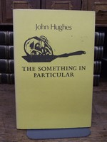 Hughes, John - The Something in Particular - 9781852350079 - KEX0185944